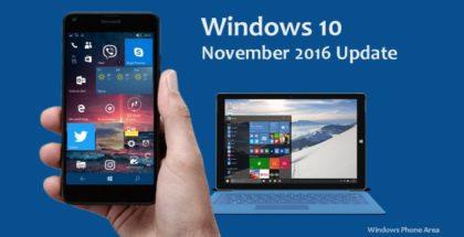 Windows 10 Update November 2016 Phone Mobile PC area